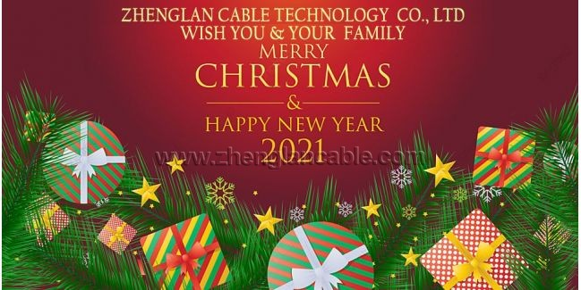 Zhenglan Cable Technology Wish You Merry Christmas&Happy New Year